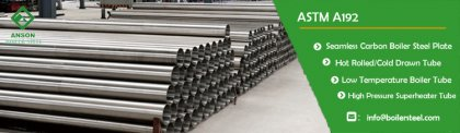 ASTM a192 seamless steel tube specification and manufacture